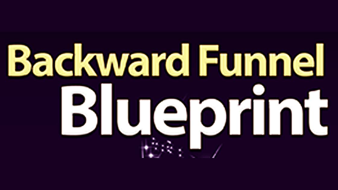 Backward Funnel Blueprint - Season 1