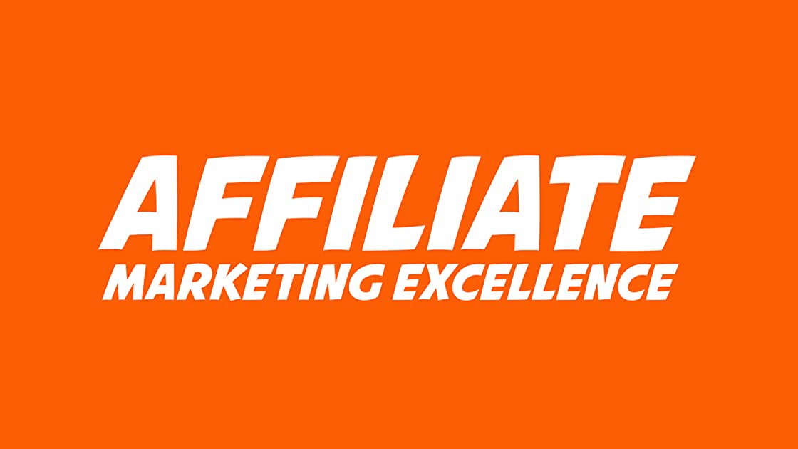 Affiliate Marketing Excellence - Season 1