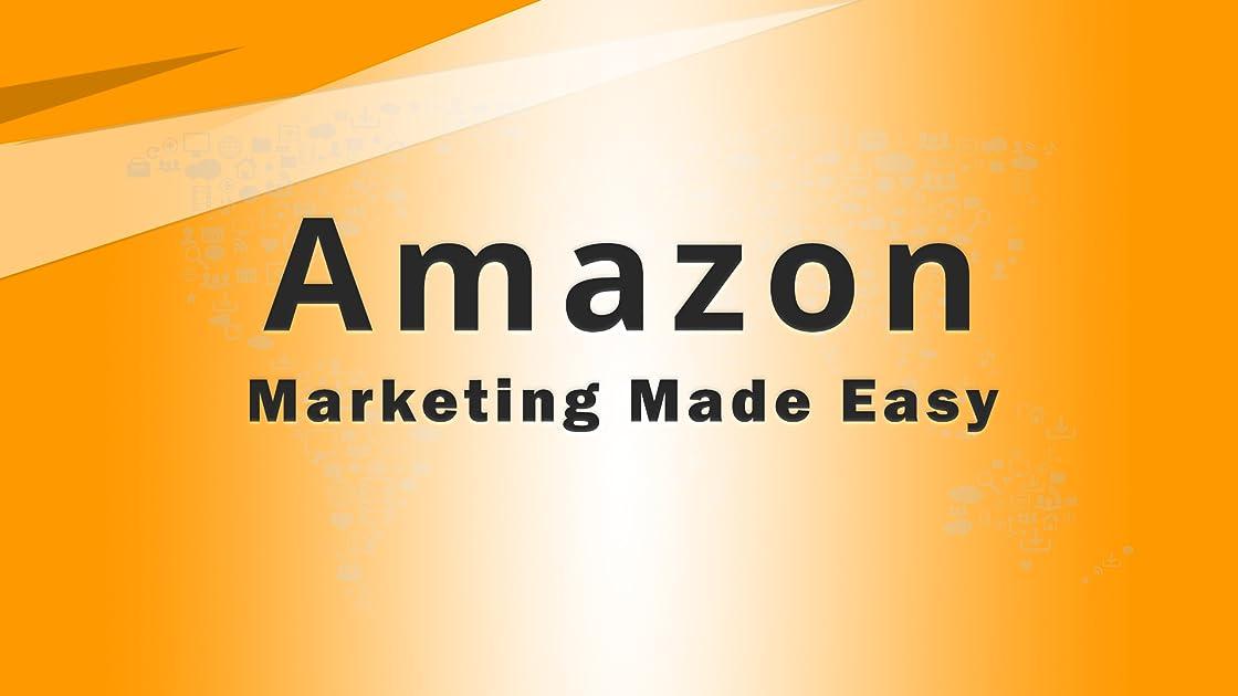 Amazon Marketing Made Easy - Season 1