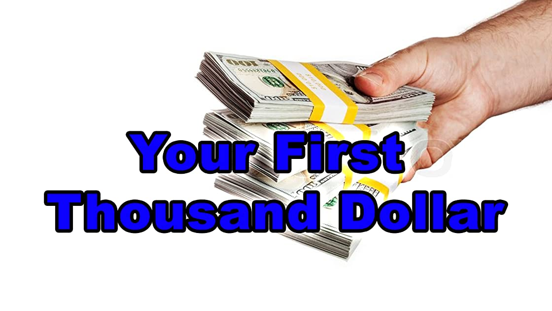 Your First Thousand Dollar - Season 1