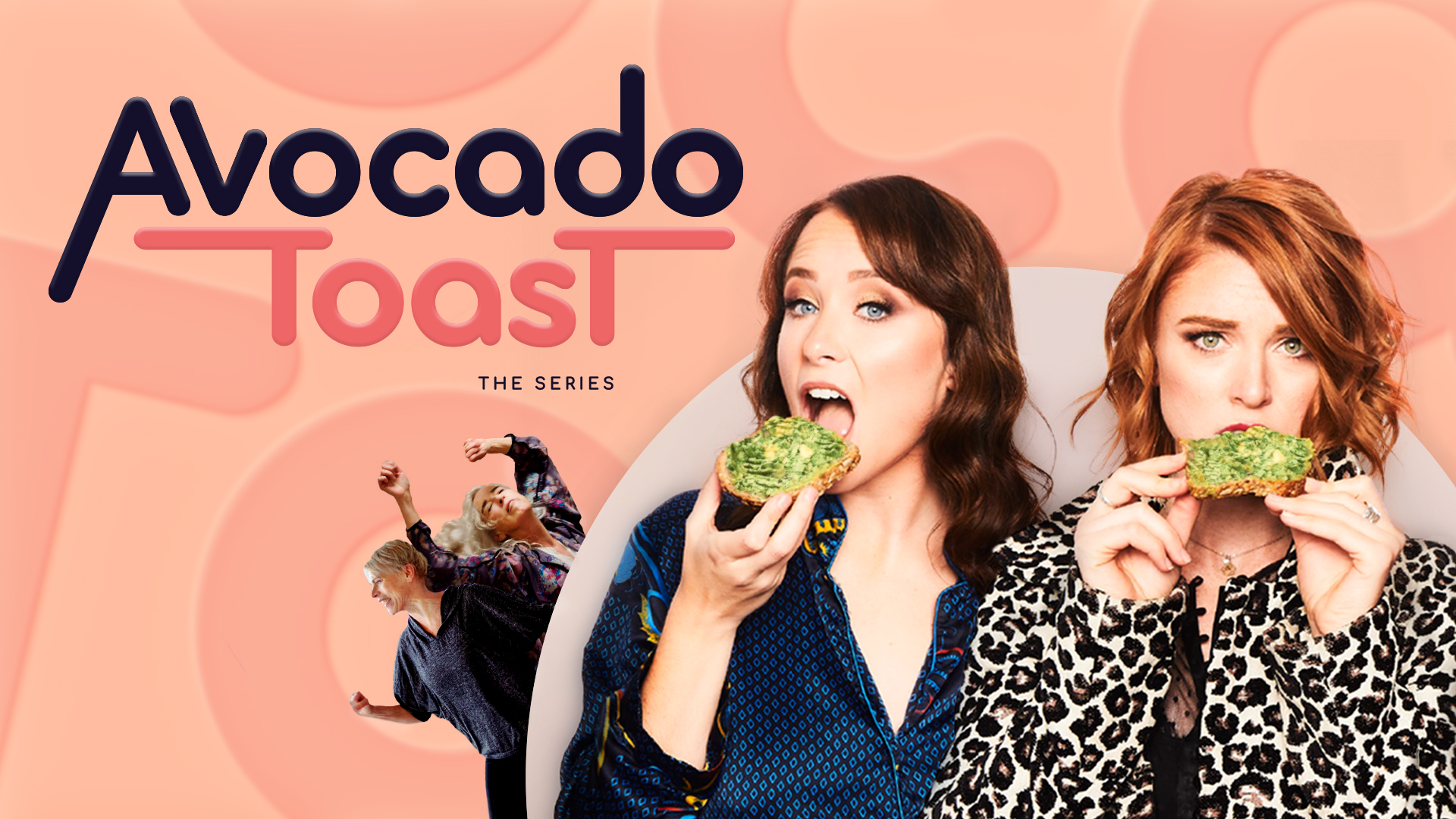 Avocado Toast the series - Season 1