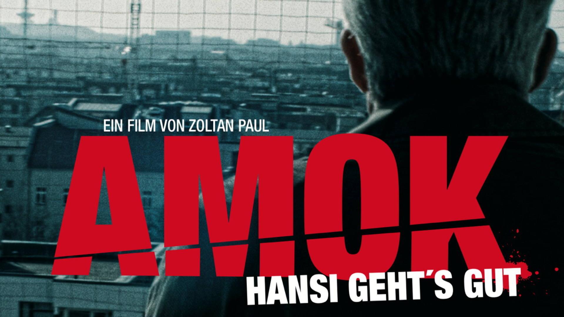 Amok - Hansi gehts gut on Amazon Prime Video UK