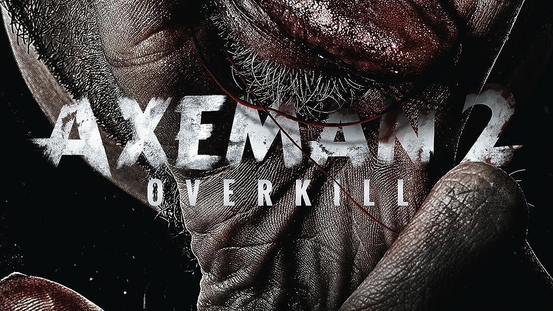 Axeman 2: Overkill on Amazon Prime Video UK
