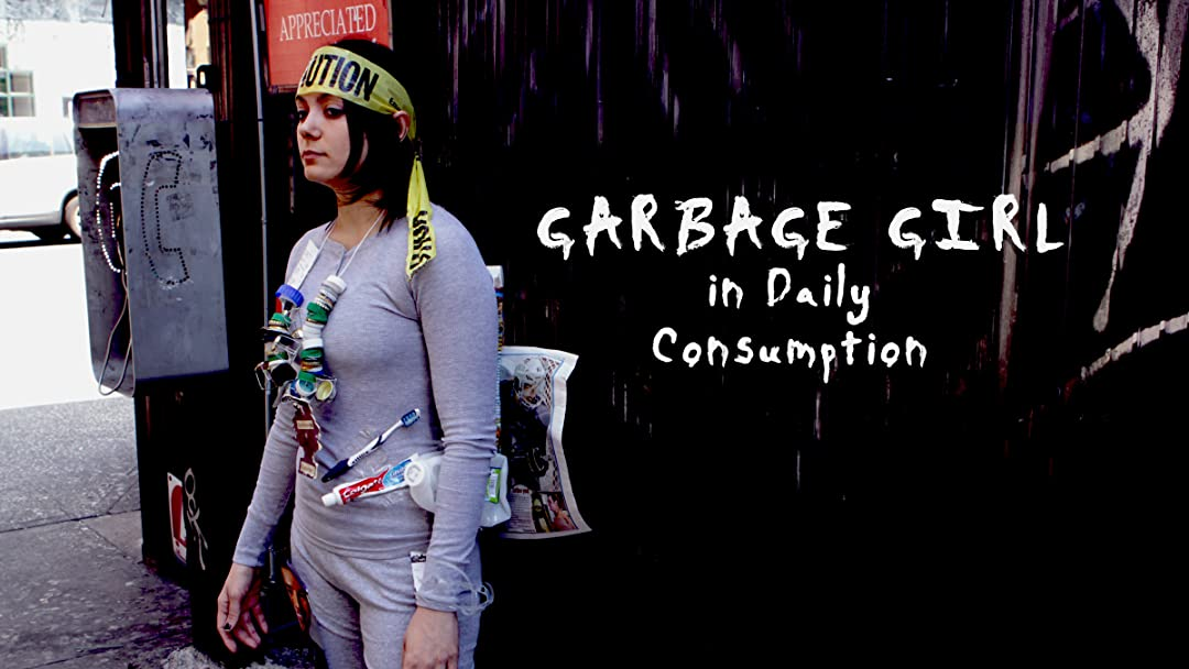 Garbage Girl in Daily Consumption on Amazon Prime Video UK