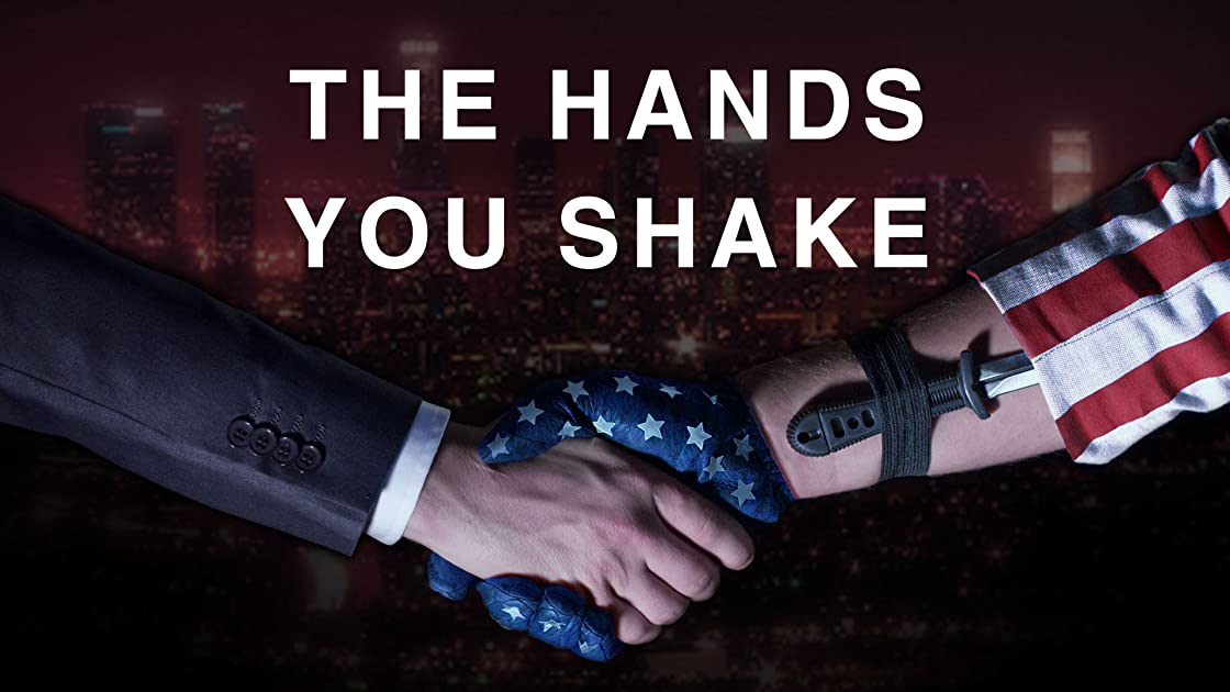 The Hands You Shake on Amazon Prime Instant Video UK