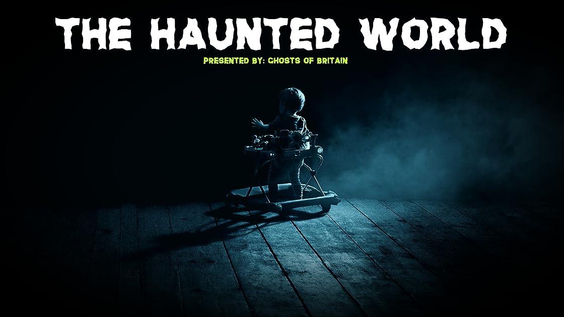 The Haunted World
