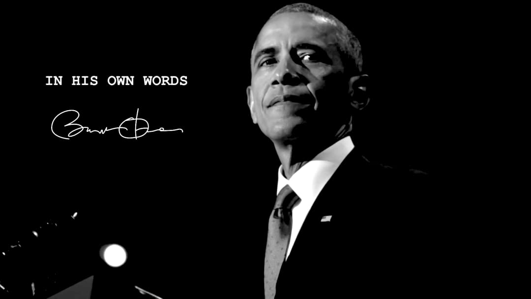 In His Own Words - Barack Obama