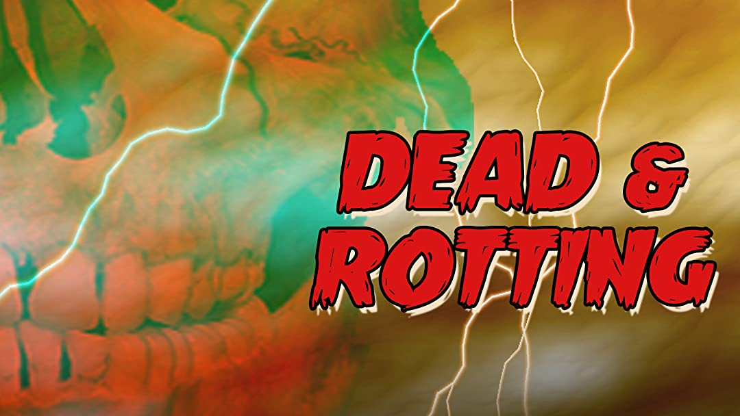 Dead and Rotting on Amazon Prime Video UK