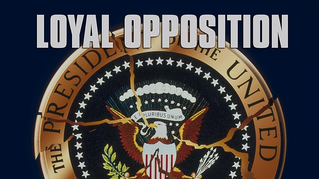 Loyal Opposition on Amazon Prime Video UK