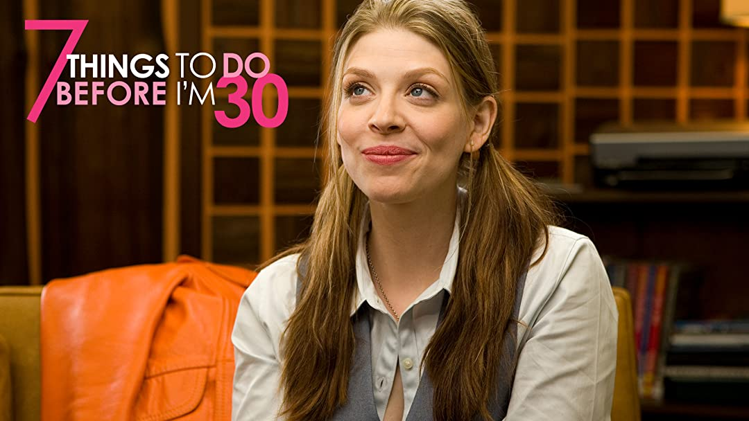7 Things To Do Before I'm 30 on Amazon Prime Video UK