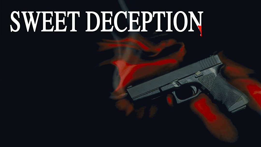 Sweet Deception on Amazon Prime Video UK