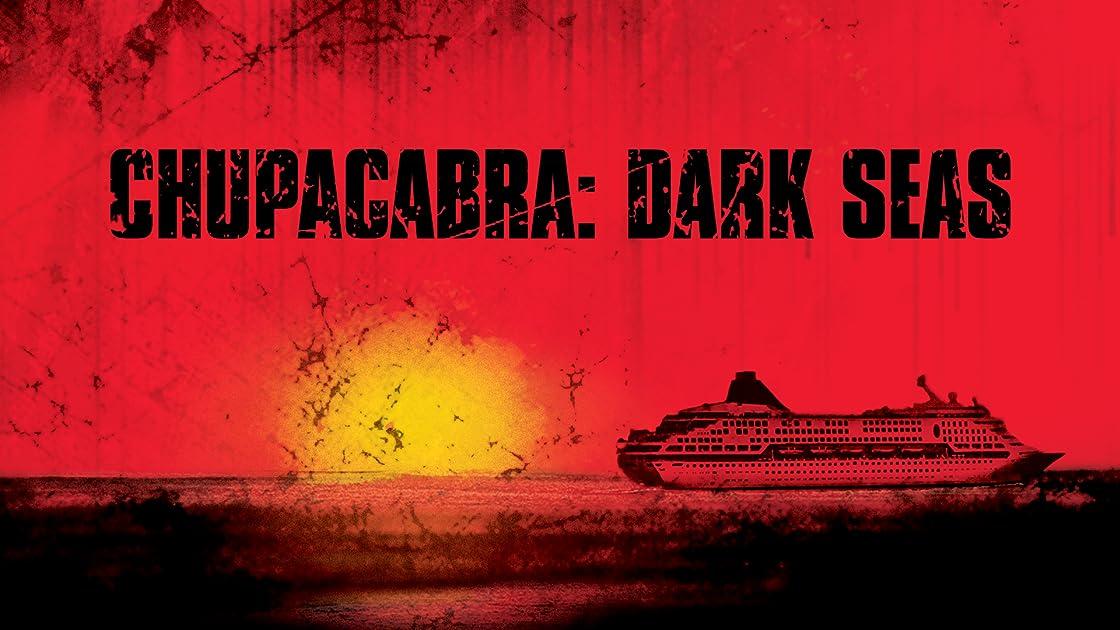 Chupacabra: Dark Seas on Amazon Prime Instant Video UK