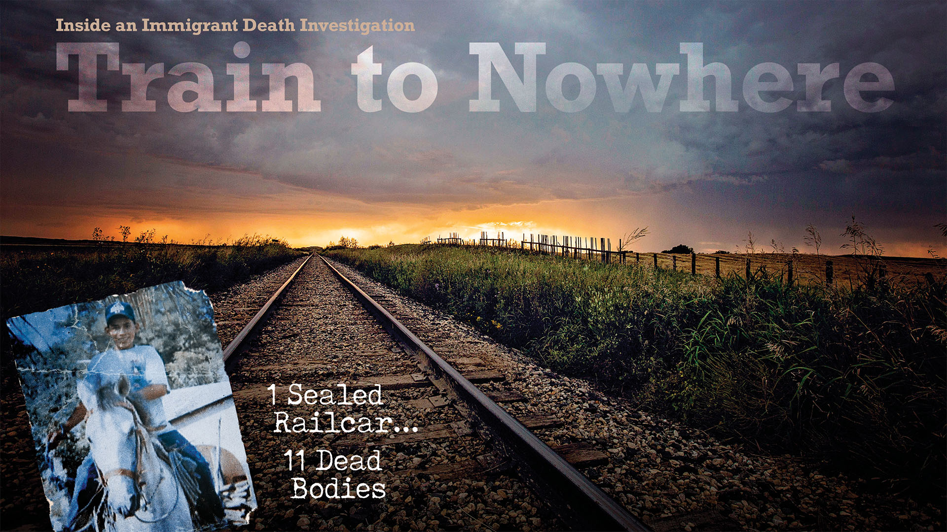 Train to Nowhere; Inside an Immigrant Death Investigation on Amazon Prime Video UK