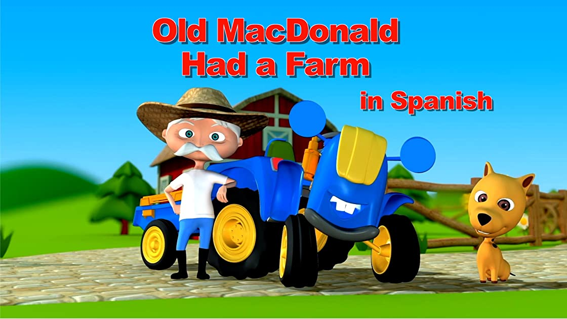 Old MacDonald Had a Farm in Spanish