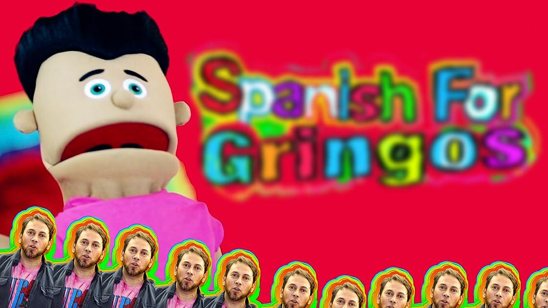 Spanish For Gringos on Amazon Prime Video UK