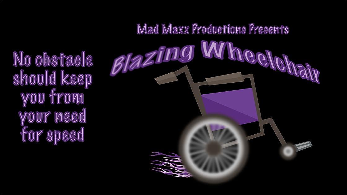 Blazing Wheelchair