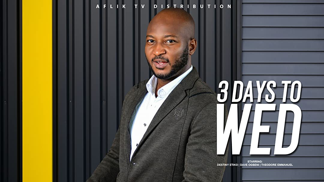 3 Days to Wed