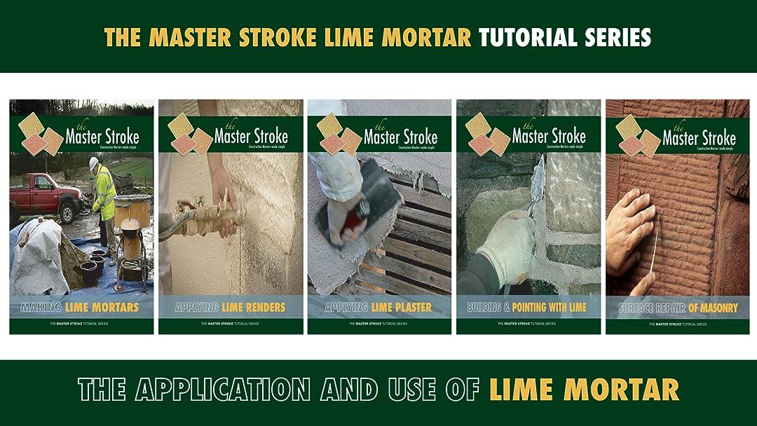 Building with Lime Mortar Tutorial Series - Season 1