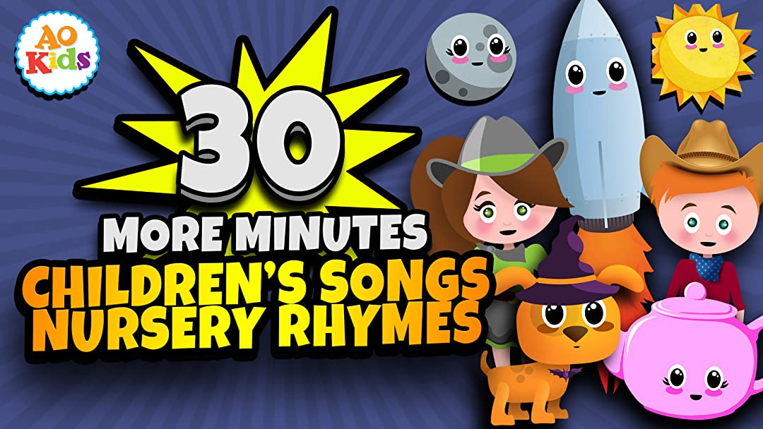 30 More Minutes of Children's Songs and Nursery Rhymes - AO Kids on Amazon Prime Video UK