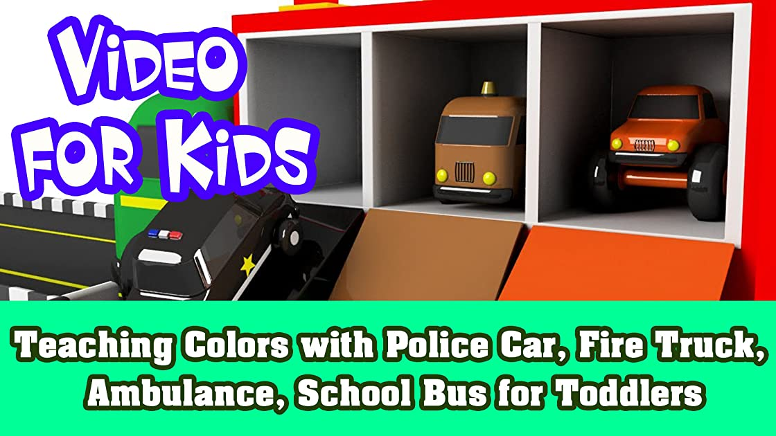 Teaching Colors with Police Car, Fire Truck, Ambulance, School Bus for Toddlers