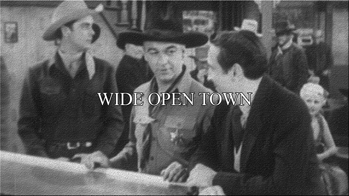 Wide Open Town