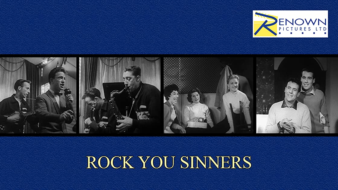 Rock You Sinners on Amazon Prime Instant Video UK