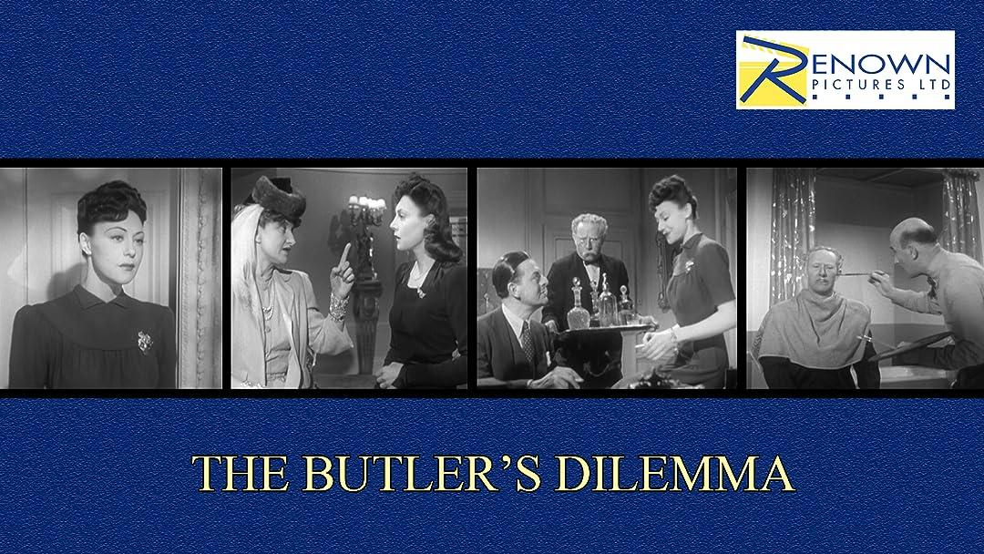 The Butler's Dilemma