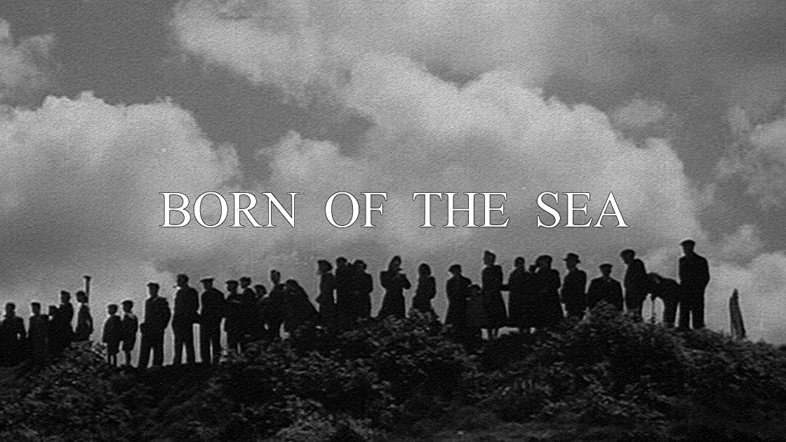 Born Of The Sea