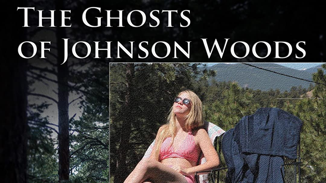 The Ghosts Of Johnson Woods on Amazon Prime Video UK