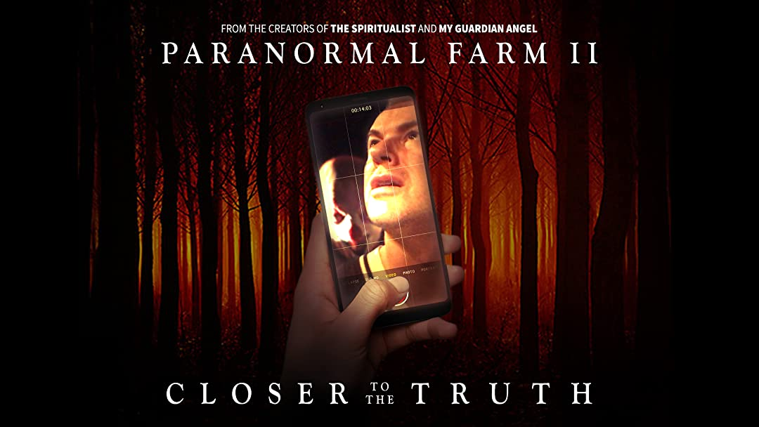 Paranormal Farm 2 Closer To The Truth