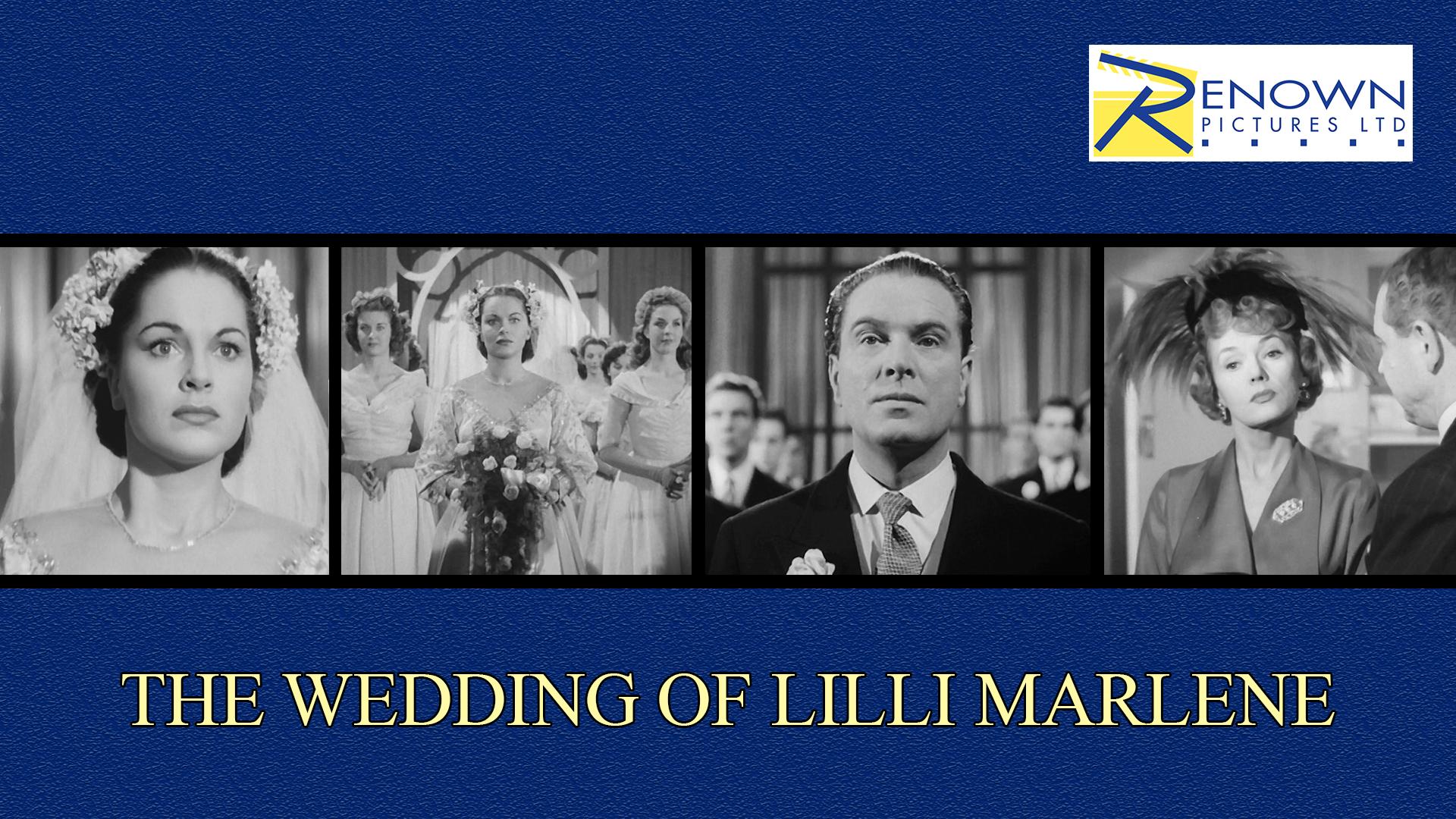 The Wedding Of Lilli Marlene