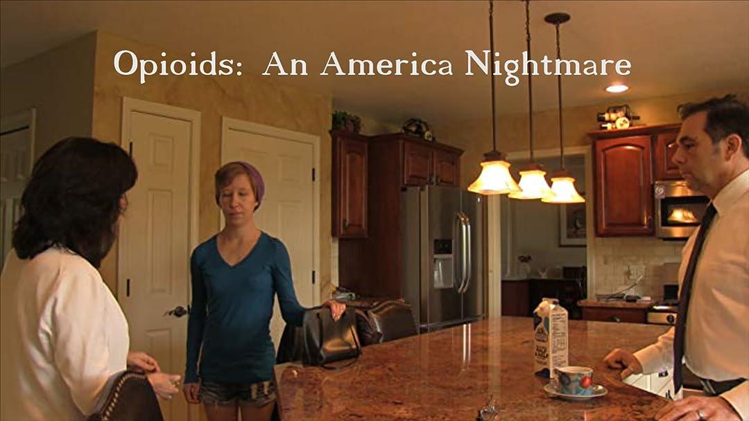 Opioids: An America Nightmare on Amazon Prime Instant Video UK