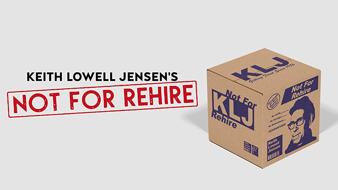 Keith Lowell Jensen's Not for Rehire on Amazon Prime Instant Video UK