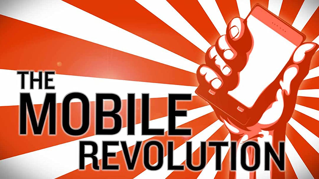 The Mobile Revolution on Amazon Prime Video UK