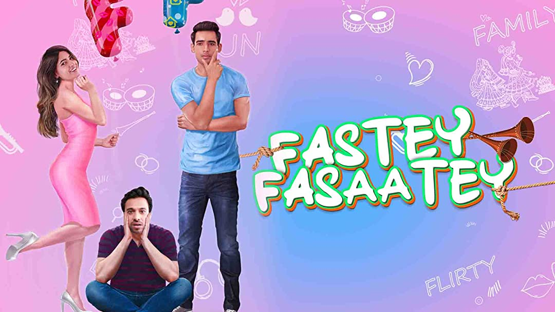Fastey Fasaatey on Amazon Prime Video UK