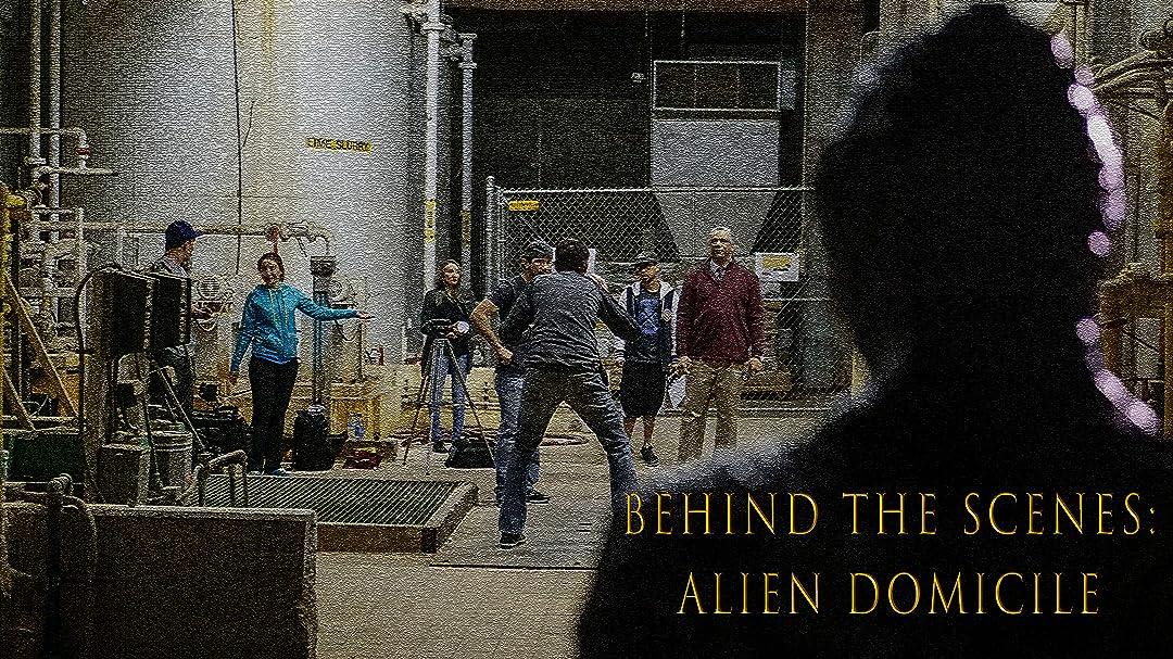 Behind The Scenes: Alien Domicile on Amazon Prime Video UK