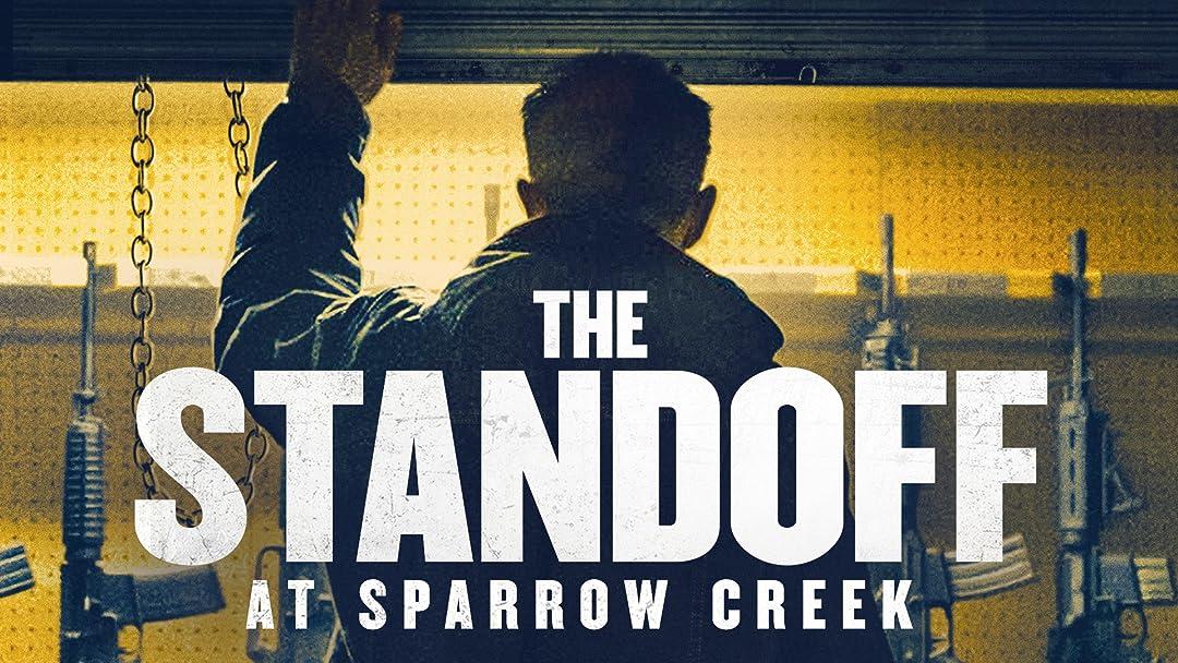Risultato immagini per standoff at sparrow creek