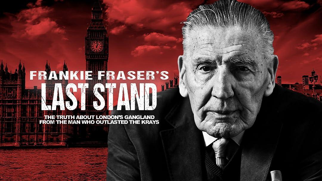 Frankie Fraser's Last Stand on Amazon Prime Video UK