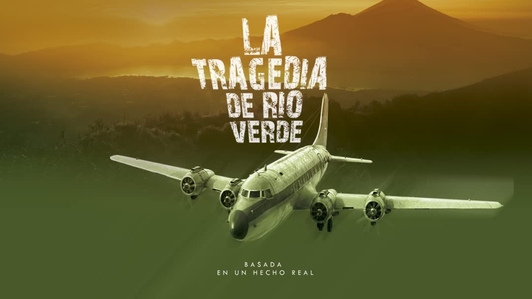 La Tragedia de Río Verde on Amazon Prime Video UK