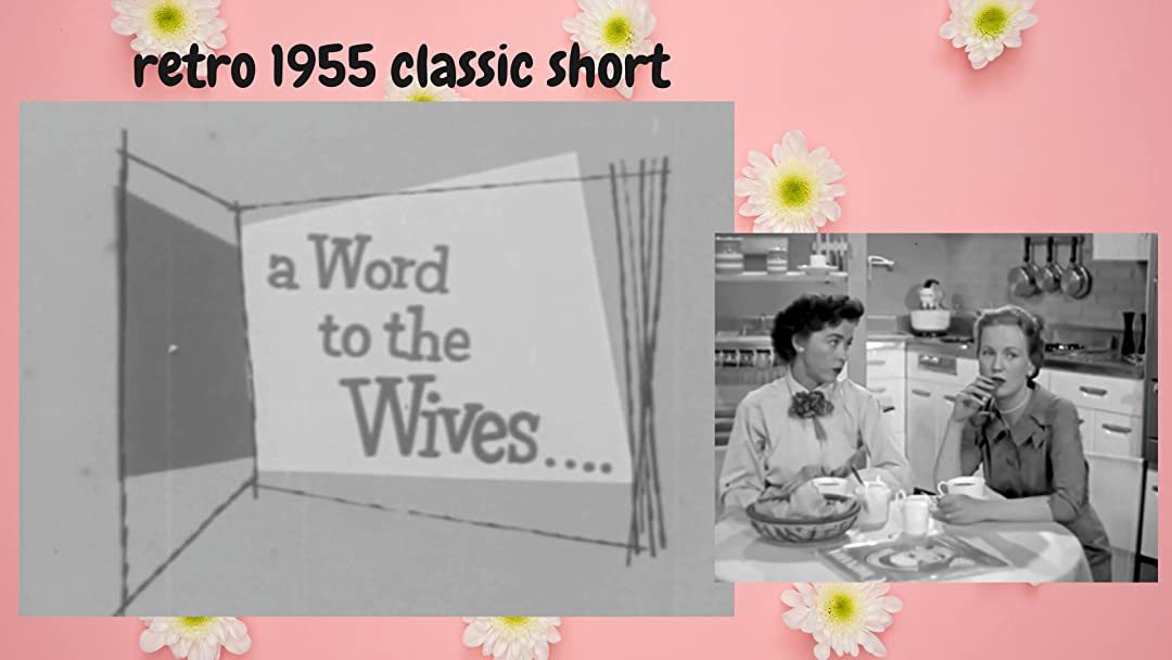 Retro 1955 Classic Short A Word to the Wives