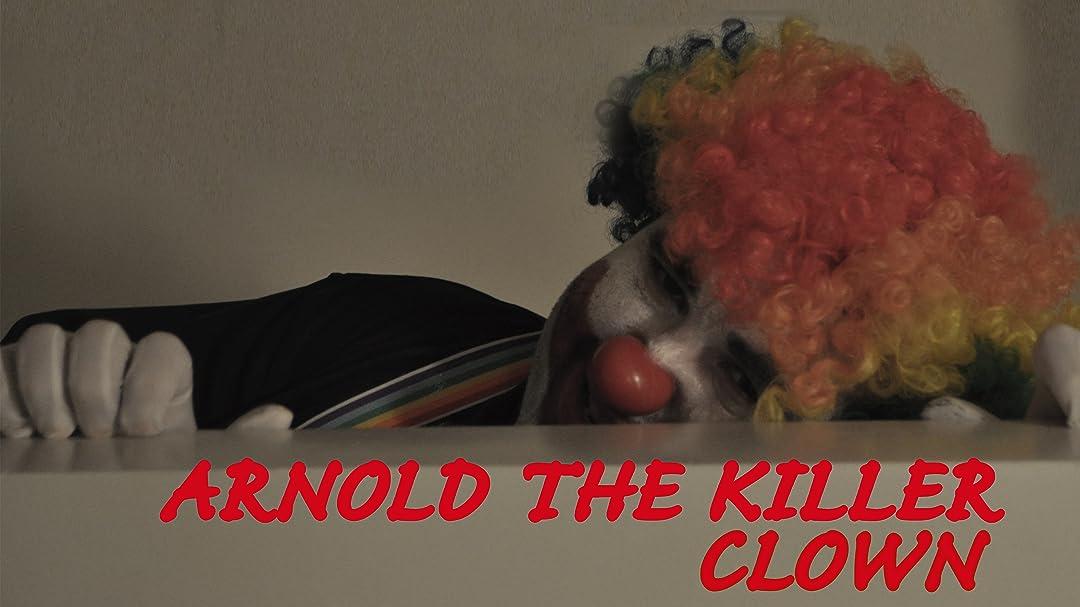 Arnold the Killer Clown