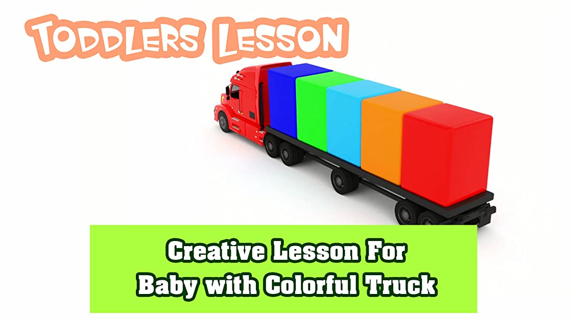 Creative Lesson For Baby with Colorful Truck