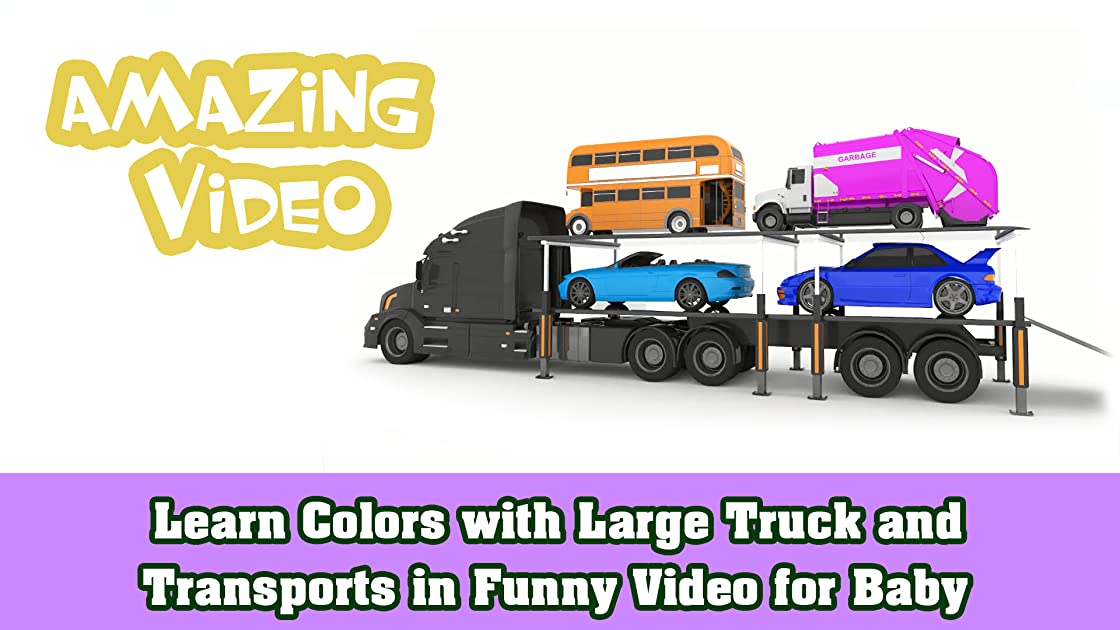 Learn Colors with Large Truck and Transports in Funny Video for Baby