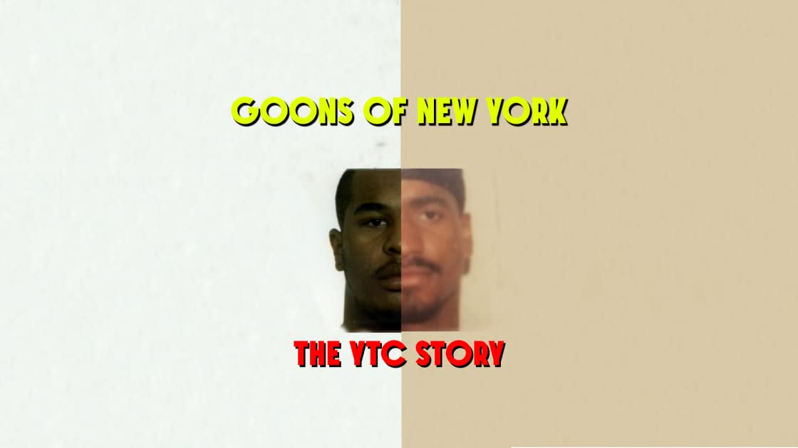 Goons Of New York - The YTC Story on Amazon Prime Instant Video UK