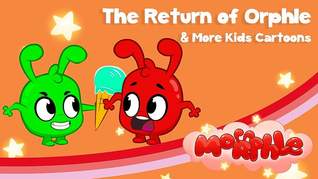 Morphle - The Return of Orphle & More Kids Cartoons