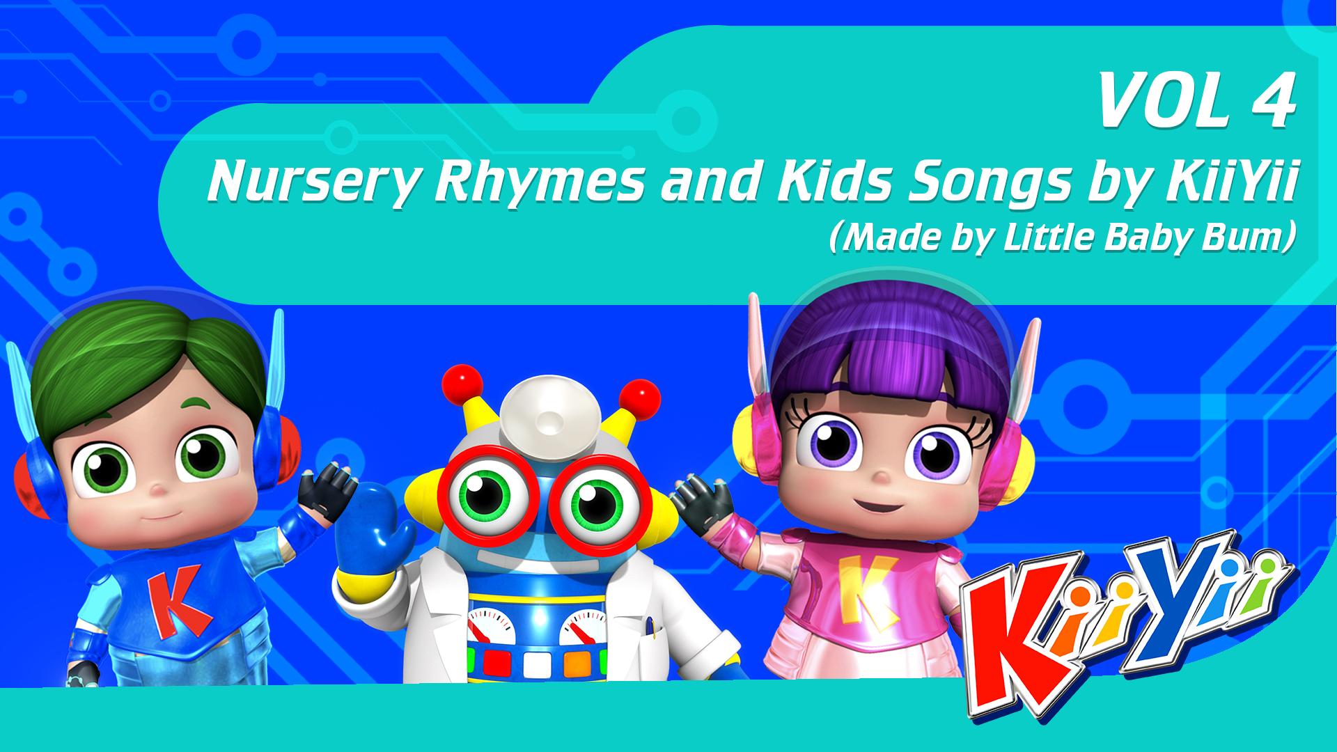 Nursery Rhymes and Kids Songs by KiiYii (Made by Little Baby Bum)