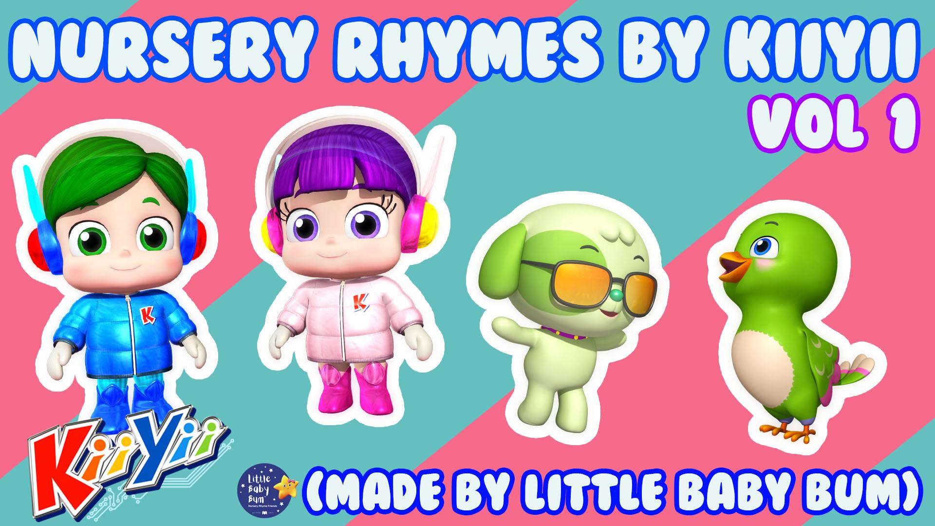 Nursery Rhymes and Kids Songs by KiiYii (Made by Little Baby Bum) - Season 1