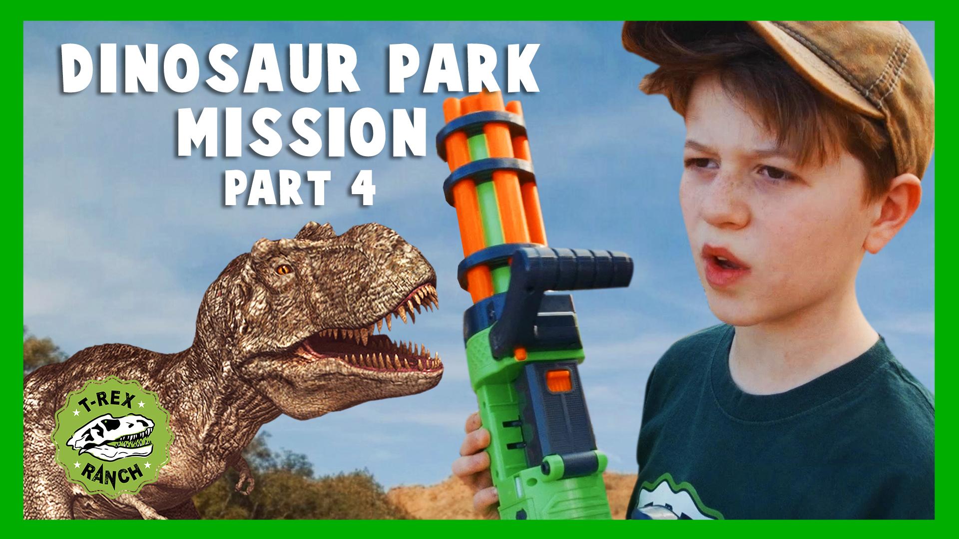 Dinosaur Park Mission Part 4 - T-Rex Ranch on Amazon Prime Video UK