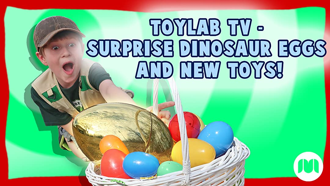 Watch Toylab TV - Surprise Dinosaur Eggs And New Toys! on Amazon Prime Instant Video UK