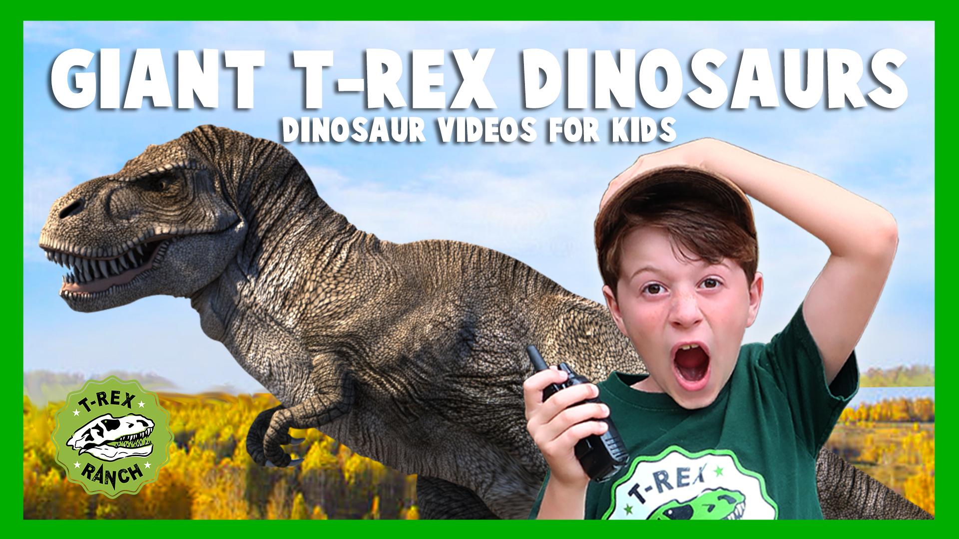 T-Rex Ranch - Giant T-Rex Dinosaurs - Dinosaur Videos for Kids